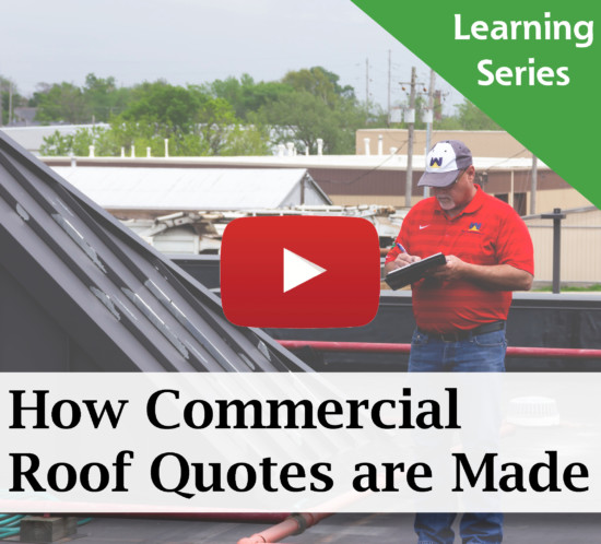 HOW COMMERCIAL ROOF QUOTES ARE MADE