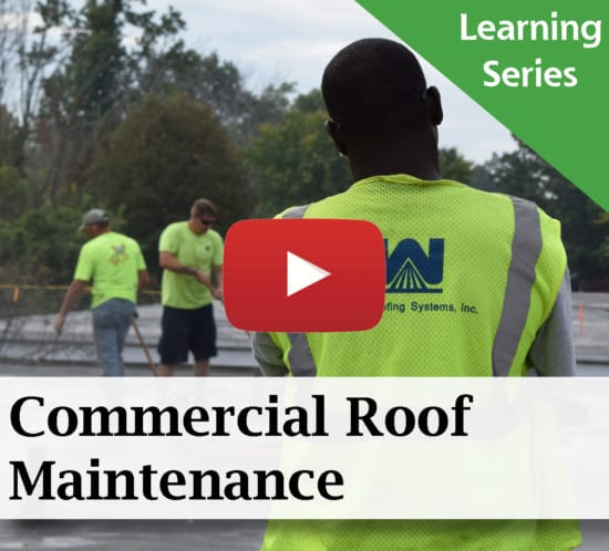 HOW DO I MAINTAIN MY COMMERCIAL ROOF?