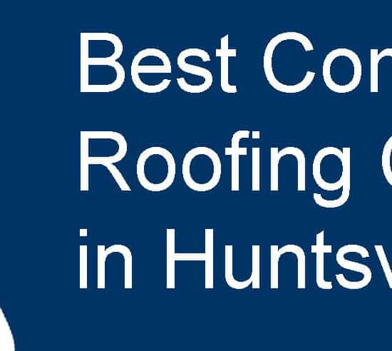 Top Commercial Roofing Contractors in Huntsville, Alabama