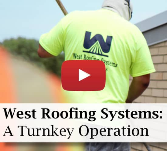 West Roofing Systems - A Complete Turnkey Operation