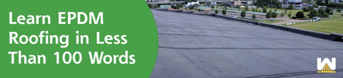 Learn EPDM Roofing in Less Than 100 Words