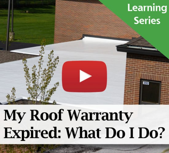 My Commercial Roof Warranty Expired: What Do I Do?