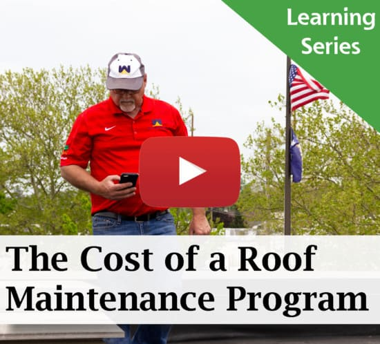 The Cost of a Roof Maintenance Program