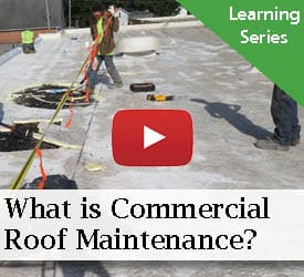 What is Commercial Roof Maintenance